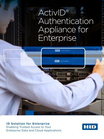 ActivID® Authentication Appliance for Enterprise - HID Global