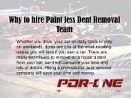Why to hire Paint less Dent Removal Team