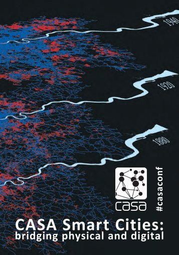 CASA Smart Cities: - Centre for Advanced Spatial Analysis - UCL