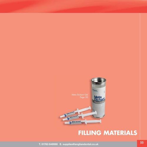 FILLING MATERIALS - Anglian Dental