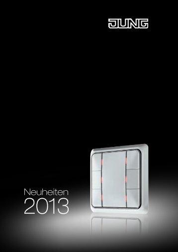 Neuheiten 2013 - Schalter und Systeme - Jung