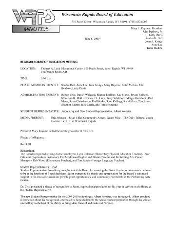 Minutes for Regular Board Meeting of 6-8-09 - Wisconsin Rapids ...