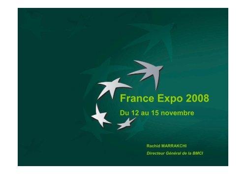France Expo 2008 Du 12 au 15 novembre - BNP Paribas
