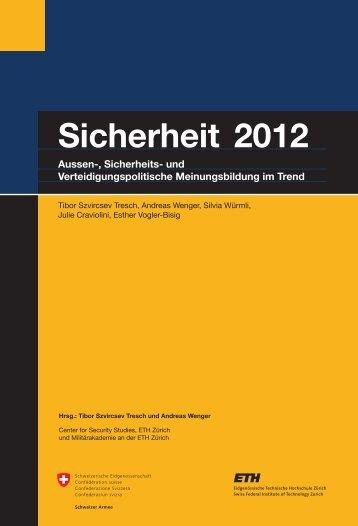 Sicherheit 2012 - Center for Security Studies (CSS) - ETH Zürich