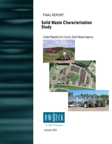 2010 Waste Chracterization Study - Cedar Rapids Linn County Solid ...