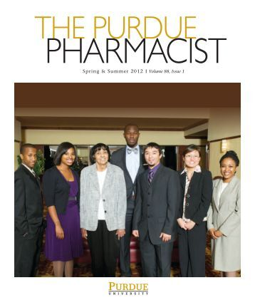 Spring/Summer 2012 - Purdue College of Pharmacy - Purdue ...