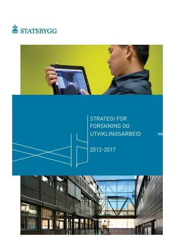FoU-strategi for 2013-2017 - Statsbygg