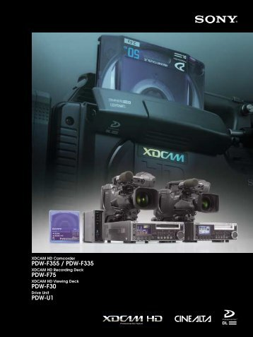 Sony PDW-F75 / PDW-F335 / PDW-F355 brochure - Creative Video
