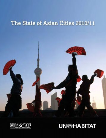 The State of Asian Cities 2010/11 - Escap