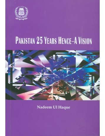Pakistan 25 Years Hence - A Vision - Planning Commission