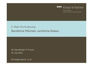 E-Mail-Archivierung: Rechtliche Pflichten, rechtliche Risiken ...