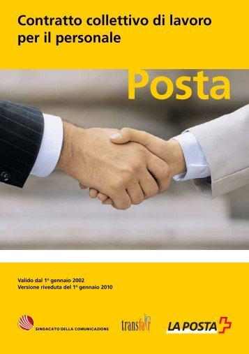 Contratto collettivo di lavoro per il personale PostaIl link ... - La Posta