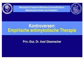 Kontroversen: Empirische antimykotische Therapie