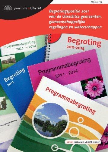 Begrotingspositie 2011 van de Utrechtse ... - Provincie Utrecht