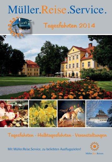 Tagesfahrten auf einen Blick als PDF - Müller-Bus-Reisen / Müller ...