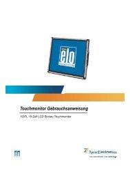 Touchmonitor Gebrauchsanweisung - Elo TouchSystems