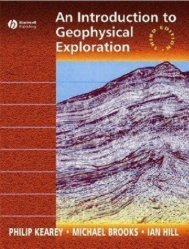 AN INTRODUCTION TO GEOPHYSICAL EXPLORATION