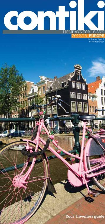 HOLIDAYS FOR 18-35'S Your travellers guide 2012/13 ... - Contiki