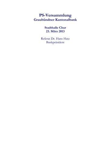 PS Versammlung 2013 - Referat 1 - Dr. Hans Hatz - Graubündner ...