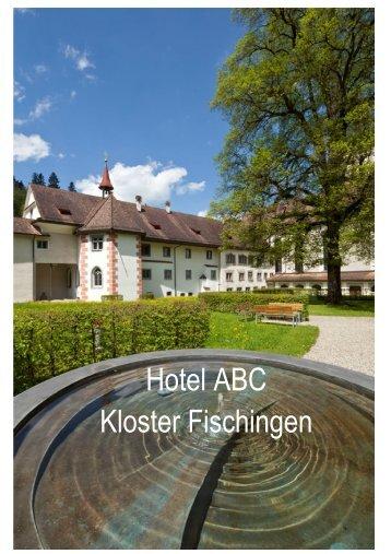 Hotel ABC Kloster Fischingen