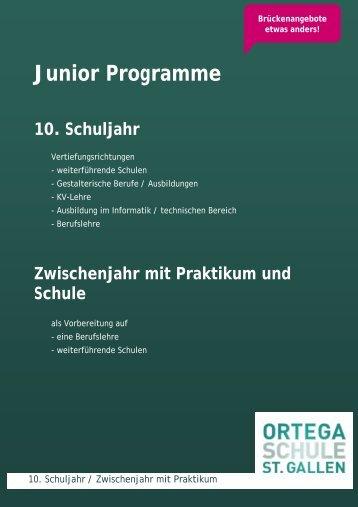 Junior Programme 10. Schuljahr - Ortega Schule St.Gallen