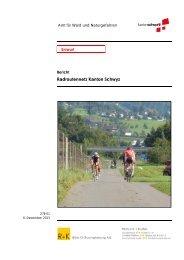 Bericht Radroutennetz, Version 06.12.2013 - Kanton Schwyz