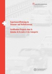 Expertenzertifizierung im Strassen- und Verkehrswesen ... - VSS