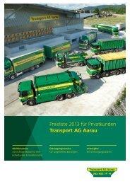 Preisliste 2013 für Privatkunden Transport AG Aarau