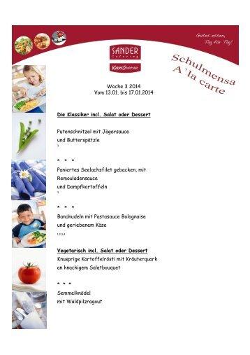 Woche 3 2014 Vom 13.01. bis 17.01.2014 Die Klassiker incl. Salat ...