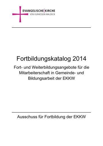 Fortbildungskatalog 2014 - Evangelische Kirche von Kurhessen ...