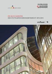 Ellwanger & Geiger Real Estate: Der Stuttgarter Büromarktbericht 2013 / 2014