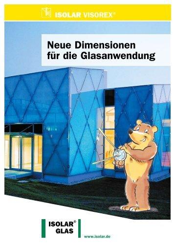 Neue Dimensionen für die Glasanwendung - ISOLAR Glas