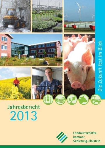 Jahresbericht 2013 - Landwirtschaftskammer Schleswig-Holstein