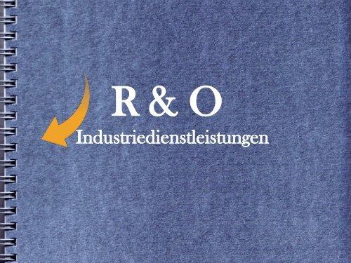 R & O