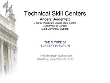 Prof. Bergenfelz - Technical Skill centres_SYMP 20_09_2013 ... - BDC