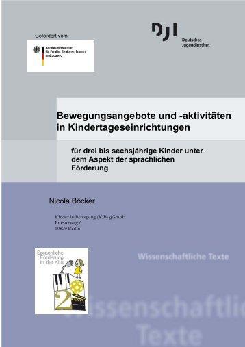 Bewegungsangebote und -aktivitäten in Kindertageseinrichtungen