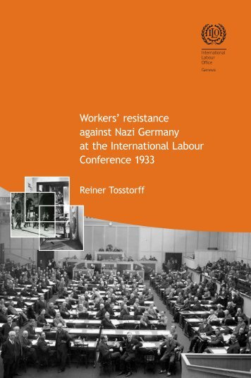 Workers' resistance against Nazi Germany at the International ...
