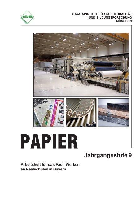 Werken - Schülerarbeits- heft Papier Jahrgangsstufe 9 - ISB - Bayern