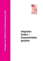 Integration fördern – Zusammenleben gestalten - KAB