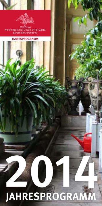 Jahresprogramm 2014 - Stiftung Preußische Schlösser und Gärten