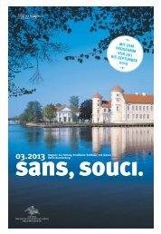 sans,souci.   Ausgabe 3.2013 - Stiftung Preußische Schlösser und ...