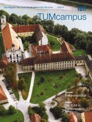 Komplette Ausgabe TUMcampus 1/2014 (PDF 3 MB) - Technische ...
