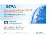 SEPA - Präsentation für Firmen - Volksbank Bruchsal-Bretten eG