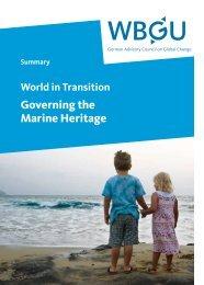 World in Transition: Governing the Marine Heritage - WBGU