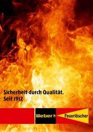 Sicherheit durch Qualität. Seit 1912 - Hermann Weber Feuerlöscher ...