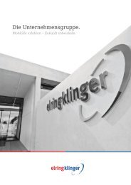 Die Unternehmensgruppe. »Mobilität erfahren - ElringKlinger AG