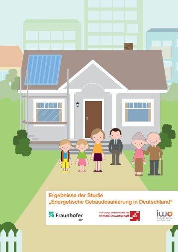 """Ergebnisse der Studie """"Energetische Gebäudesanierung in ... - IWO"""