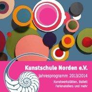 Programm 2013/2014 - Kunstschule Norden eV