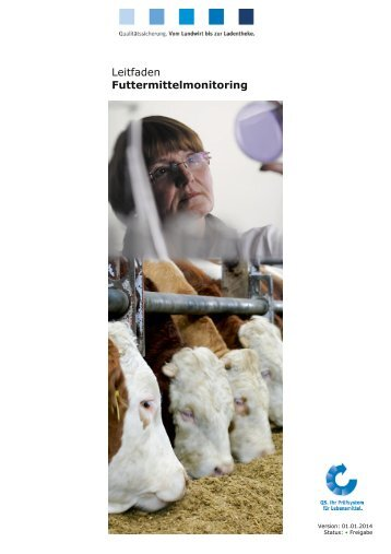 LF Futtermittelmonitoring 01.01.14 - QS Qualität und Sicherheit GmbH