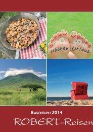 Jahreskatalog 2014 (.pdf, hohe Bildqualität 35MB) - ROBERT-Reisen